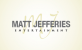 Matt Jefferies Entertainment Logo